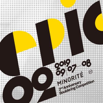 Epic02 / ミノリテ2周年記念ボルダリングコンペティション